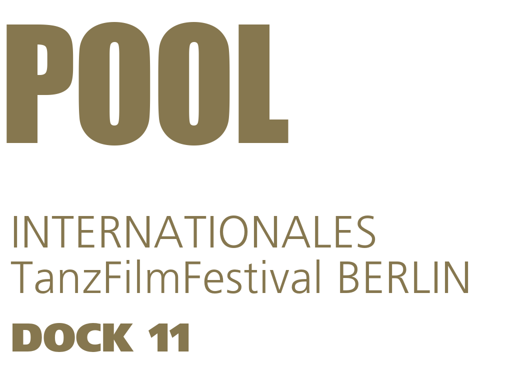 POOL – INTERNATIONALES TanzFilmFestival BERLIN